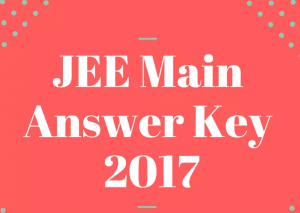 JEE Main Answer Key (SET A,B,C,D) 2017 - Live Analysis @ jeemain.nic.in